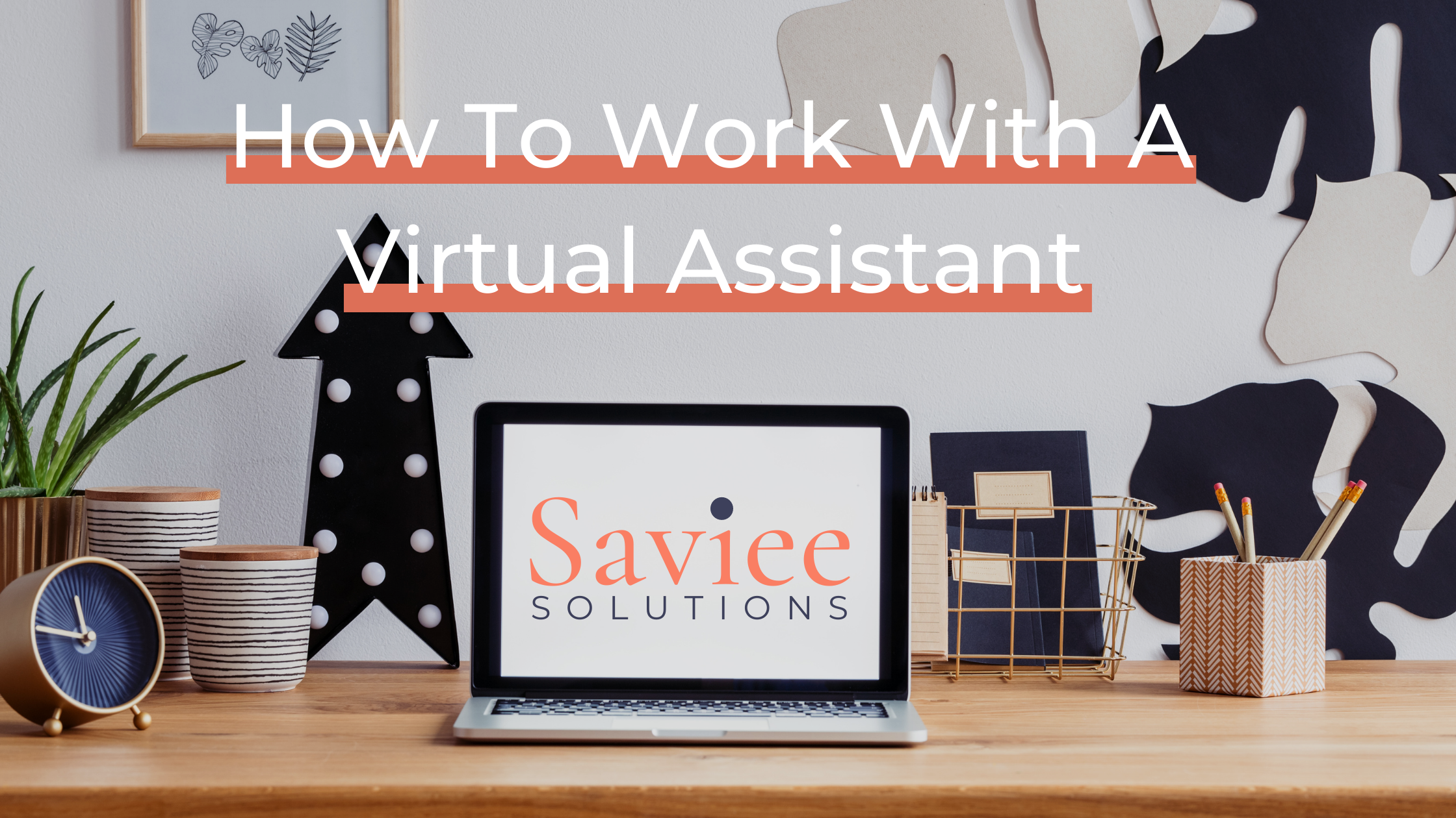 How to work with a virtual assistant